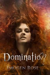 Domination: Bonfire Chronicles