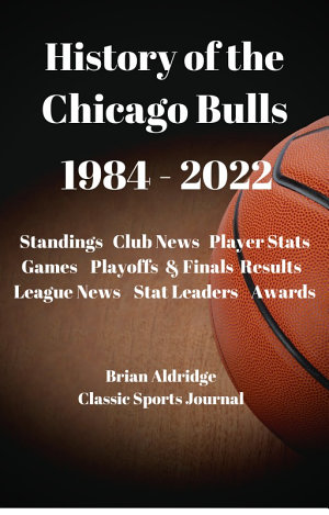 History of the Chicago Bulls 1984 2020