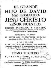 El Grande hijo de David mas perseguido, Jesu-Christo Señor Nuestro ..., 3