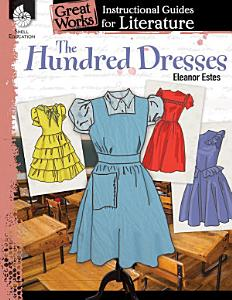 The Hundred Dresses  An Instructional Guide for Literature