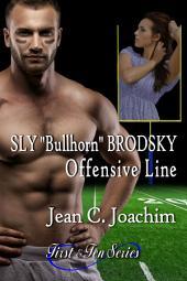 "Sly ""Bullhorn"" Brodsky, Offensive Line"
