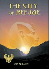 The City of Refuge: Book 1 of The Memphis Cycle