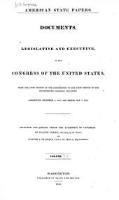 American State Papers: Documents, Legislative and Executive, of the Congress of the United States, Volume 11