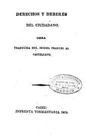 Derechos y deberes del ciudadano: obra traducida del idioma francés al castellano