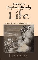 Living a Rapture Ready Life PDF