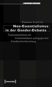Neo Essentialismus in der Gender Debatte PDF