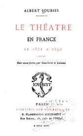 Le théâtre en France de 1871 à 1892
