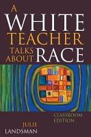 A White Teacher Talks about Race PDF