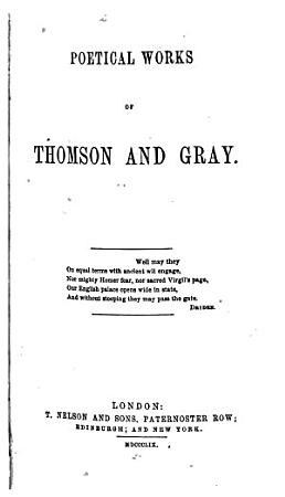 Poetical Works of Thomson and Gray PDF