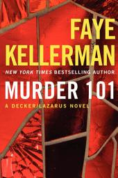 Murder 101: A Decker/Lazarus Novel
