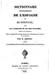 Dictionnaire géographique de l'Espagne et du Portugal: suivi d'un Itinéraire de ces deux royaumes