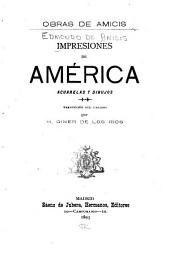 Impresiones de América: acuarelas y dibujos