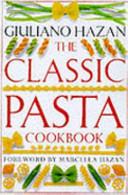 The Classic Pasta Cookbook Book