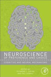 Neuroscience of Preference and Choice