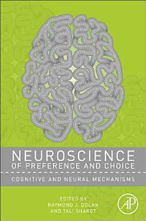 Neuroscience of Preference and Choice Book