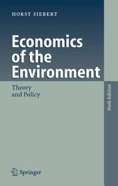 Economics of the Environment: Theory and Policy, Edition 6
