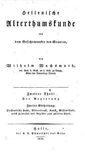 Hellenische Alterthumskunde aus dem Gesichtspunkte des Staates: Abth. Von den Perserkriegen bis zum Untergange der hellenischen Selbständigkeit