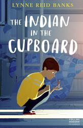 The Indian In The Cupboard Collins Modern Classics Book 1  Book PDF