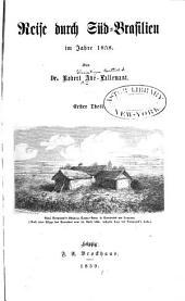 Reise durch Sud-Brasilien im jahre 1858: th. Reise von Triest nach Brasilien. Die provinz Rio-Grande de Sul