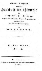 Neuestes Handbuch der Chirurgie in alphabetischer Ordnung. Nach der 3. englischen Original-Ausg. übers: Band 1