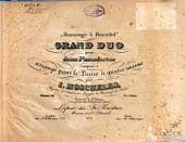 Hommage à Haendel: grand duo ; pour 2 pianofortes ; oeuv. 92 ; composé et arrangé pour le piano à 4 ms