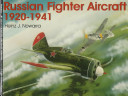 Russian Fighter Aircraft, 1920-1941