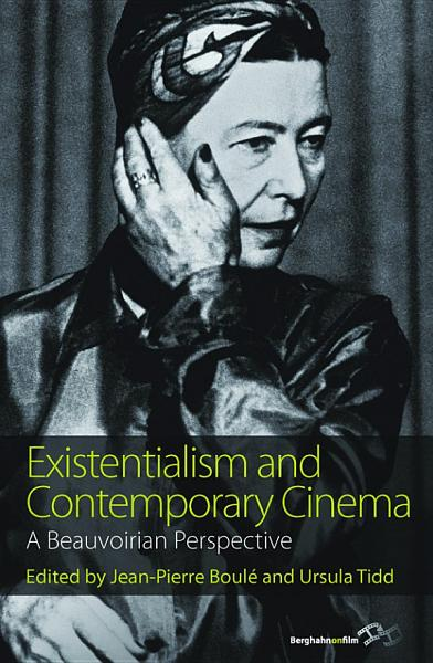 Existentialism and Contemporary Cinema