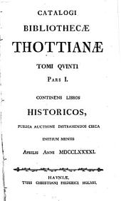 Catalogus bibliothecae Thottianae: Volume 5, Part 1