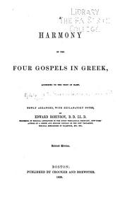 A harmony of the four Gospels in Greek: according to the text of Hahn