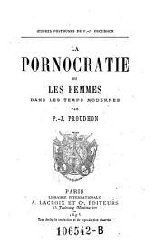 La pornocratie, ou Les femmes dans les temps modernes