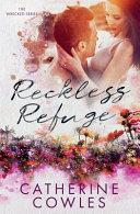 Reckless Refuge