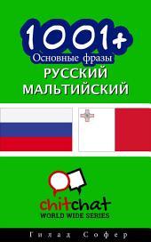 1001+ основные фразы Pусский - мальтийский