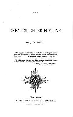 The Great Slighted Fortune PDF