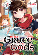 By the Grace of the Gods  Manga  03