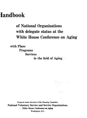Handbook of National Organizations with Delegate Status at the White House Conference on Aging PDF