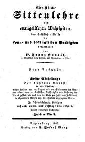 Christliche Sittenlehre der evangelischen Wahrheiten: dem christlichen Volke in sonn- und festtäglichen Predigten vorgetragen, Band 10