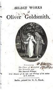 Select works of Oliver Goldsmith, etc