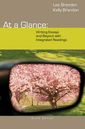 At a Glance: Writing Essays and Beyond: Edition 6