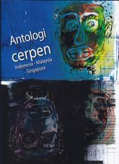 Antologi Cerpen Indonesia-Malaysia-Singapura