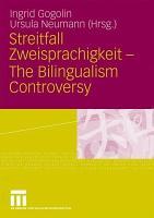 Streitfall Zweisprachigkeit   The Bilingualism Controversy PDF