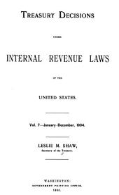 Treasury Decisions Under Internal Revenue Laws of the United States: Volume 7