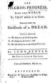 The Pilgrim's Progress ... The Fifty Fourth Edition. [pt. 1-3.]