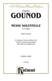 Messe Solenelle: SATB divisi with STB Soli Choral Worship Cantata