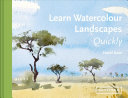 Learn Watercolour Landscapes Quickly PDF
