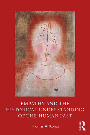 Empathy and the Historical Understanding of the Human Past PDF