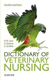 Dictionary of Veterinary Nursing: Edition 4