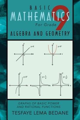 BASIC MATHEMATICS For Grade 9 ALGEBRA AND GEOMETRY