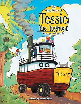 The Adventures of Tessie the Tugboat PDF