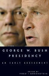 The George W. Bush Presidency
