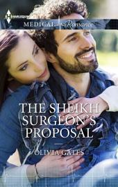 The Sheikh Surgeon's Proposal